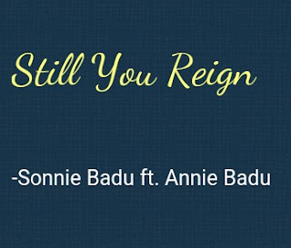 Tonic solfa of Still you reign