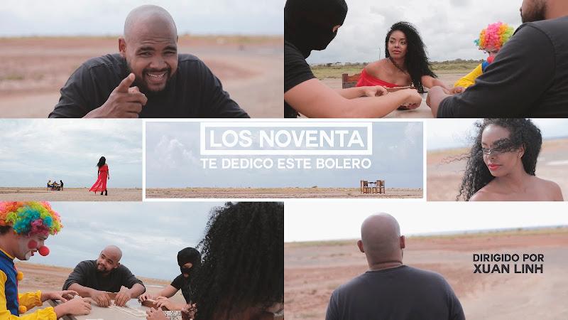 Los Noventa - ¨Te dedico este bolero¨ - Videoclip - Dirección: Xuan Linh. Portal del Vídeo Clip Cubano