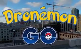 Dronemon Alat Berburu Monster Pokemon Go Dengan Cepat