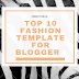 Top 10 Fashion Templates for Blogger