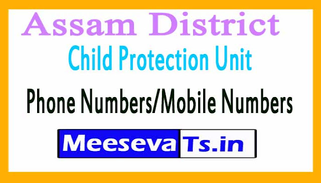 Assam District Child Protection Unit (DCPU)Phone Numbers/Mobile Numbers
