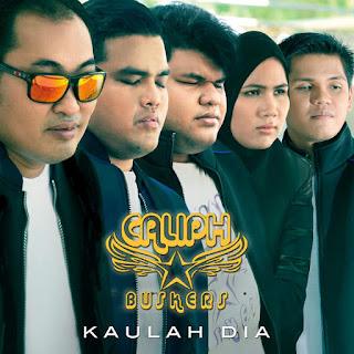 Caliph Buskers - Kaulah Dia MP3