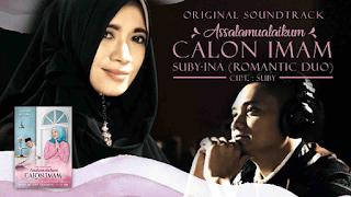 Lirik Lagu Assalamualaikum Calon Imam - Suby & Ina