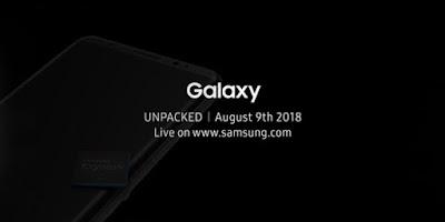 Samsung Galaxy Note 9 Resmi Rilis Tanggal 9 Agustus 2018