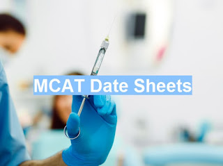 MDCAT Test Date Sheets in All Pakistan - 2018