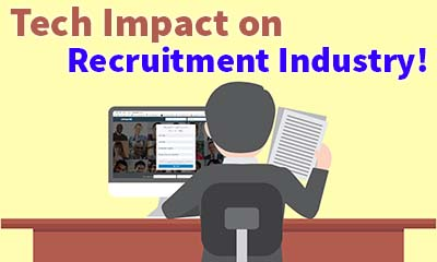 How Has Technology Impacted The Recruitment Industry