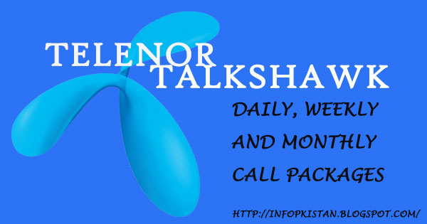 Telenor Talkshawk Call Packages Daily Weekly Monthly | InfoPak