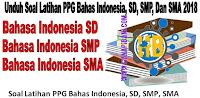 https://www.hanapibani.com/2018/04/unduh-soal-latihan-ppg-bahasa-indonesia-sd-smp-sma-2018.html