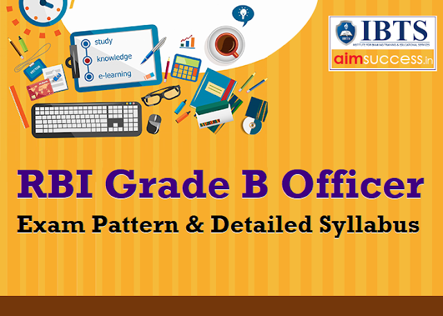 RBI Grade B Officer Exam Pattern & Syllabus