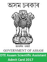 DTE Assam Scientific Assistant Admit Card