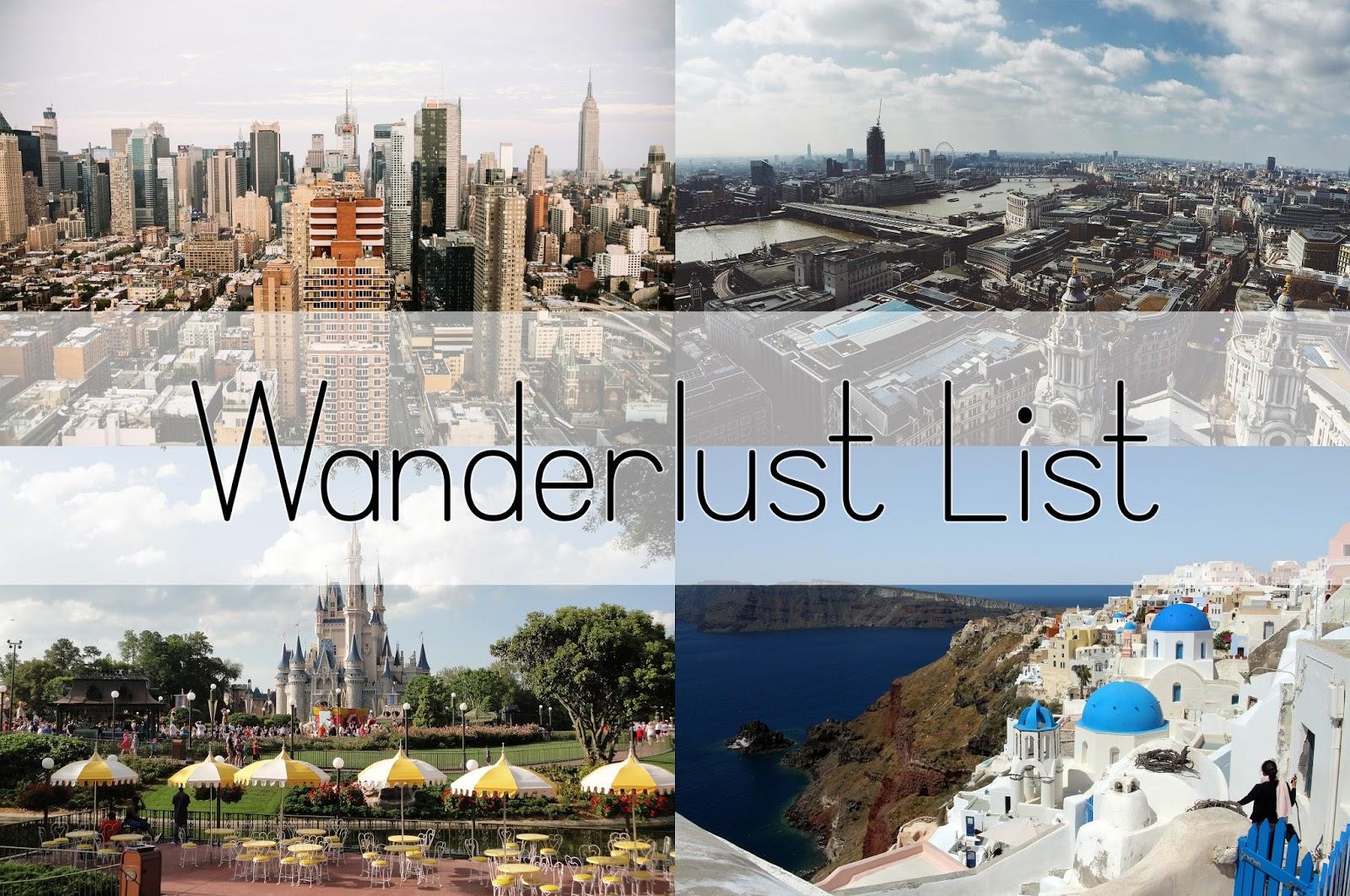 Wanderlust List