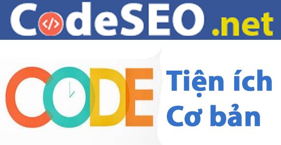 Tổng Hợp Code Tiện ích Hay Dùng cho Blogger Blogspot