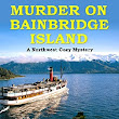 Dianne Harman – Murder on Bainbridge Island is featured at the HBS Author's Spotlight Showcase