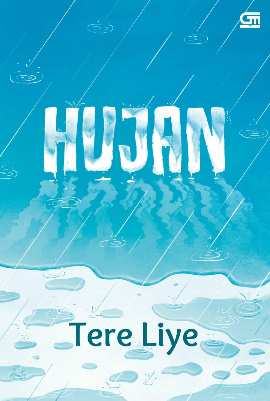 Download Novel Hujan Tere Liye Bajakan Buku Bintang
