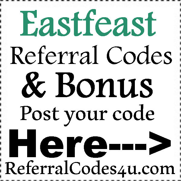 Eastfeast App Referral Codes 2016-2021, Eastfeast Sign Up Bonus, Eastfeast.com Coupons