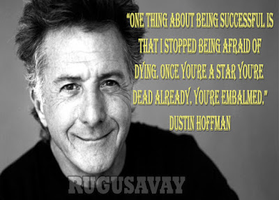 Quotes By Dustin Hoffman