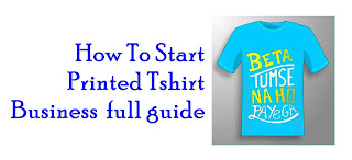 Printed T-shirt Business full guide | Print T-shirts and earn money