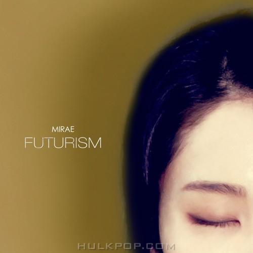 MIRAE – Futurism – EP