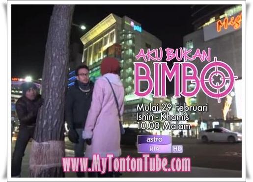 Drama Aku Bukan Bimbo (2016) Astro - Full Episode