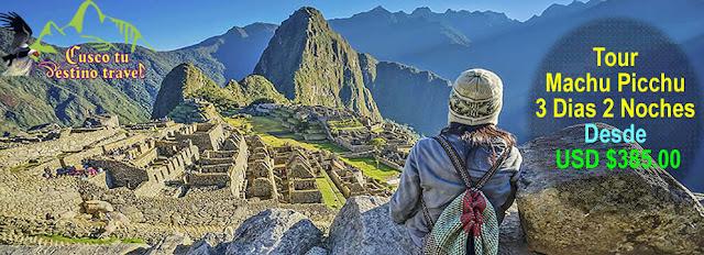 Tour Cusco Machu Picchu 3 Dias