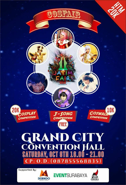 Jatim Fair 2016 dan Kompetisi Cosplay - Grand City Surabaya