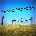 (Thursday) Good Fences