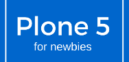 plone 5 for newbies book and videos