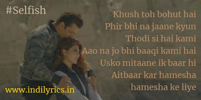 Ek baar baby Selfish Hoke Apne Liye Jiyo Na | Atif Aslam | Iulia Vantur | Race 3, song lyrics with English Translation and meaning