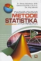 www.ajibayustore.blogspot.com  Judul : DASAR-DASAR METODE STATISTIKA UNTUK PENELITIAN Pengarang : Dr. Maman Abdurahman, M.Pd. Penerbit : Pustaka Setia