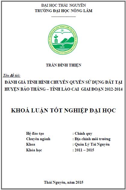 Đánh giá tình hình chuyển quyền sử dụng đất tại huyện Bảo Thắng tỉnh Lào Cai giai đoạn 2012-2014