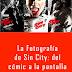 (Domestika) La Fotografía de Sin City: del cómic a la pantalla