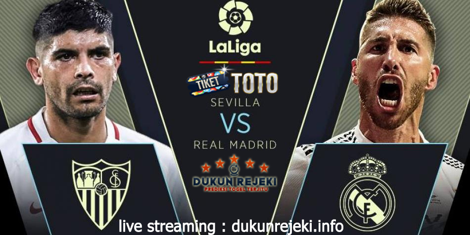Prediksi Pertandingan Sevilla Vs Real Madrid 23 September 2019