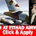 LATEST JOBS IN ETHIHAD AIRWAYS ABUDHABI.