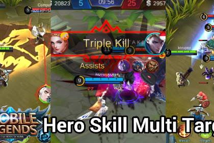 Skill Multi Sasaran Mematikan Di Mobile Legends