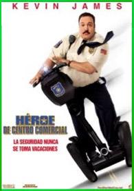 Heroe De Centro Comercial 1 | 3gp/Mp4/DVDRip Latino HD Mega