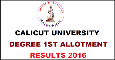 Calicut University Degree First Allotment Results 2016