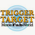 Trigger Target Moxie Fab World