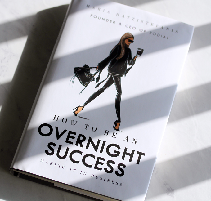 How To Be An Overnight Success: Making It In Business Maria Hatzistefani, Rodiall