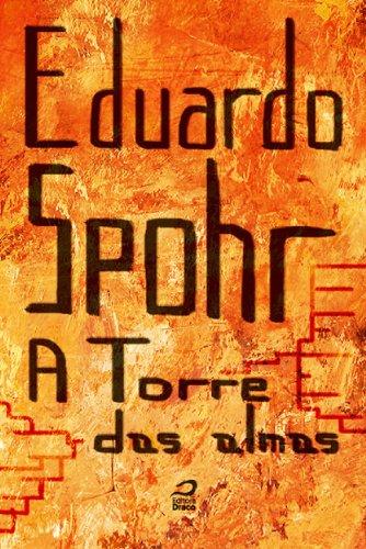 A Torre das Almas Eduardo Spohr