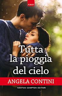 Recensione #15: TUTTA LA PIOGGIA DEL CIELO di Angela Contini