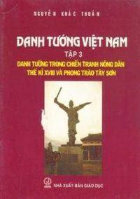 Danh Tướng Việt Nam: Tập 3 - Nguyễn Khắc Thuần