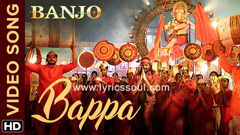 The Bappa lyrics from 'Banjo', The song has been sung by Vishal Dadlani, , . featuring Riteish Deshmukh, Nargis Fakhri, , . The music has been composed by Vishal-Shekhar, , . The lyrics of Bappa has been penned by Amitabh Bhattacharya