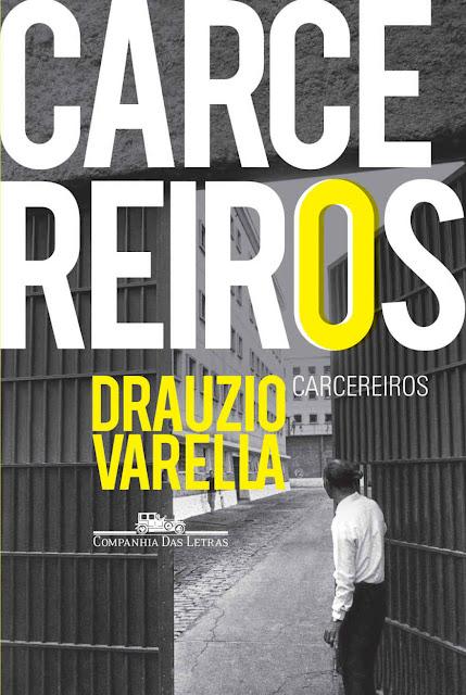 Carcereiros Drauzio Varella