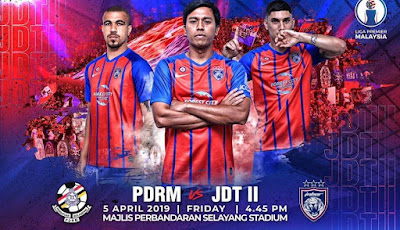 Live Streaming PDRM vs JDT II Liga Premier 5.4.2019