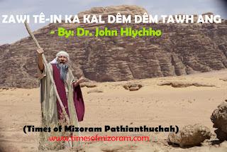 Dr. John Hlychho (Times of Mizoram Pathianthuchah)