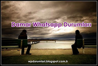 damar whatsapp durumları
