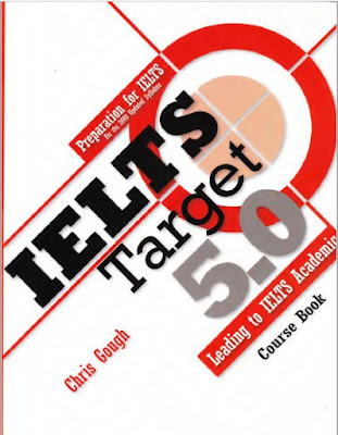 IELTS Target 5.0: Preparation for IELTS General Training - Leading to IELTS Academic