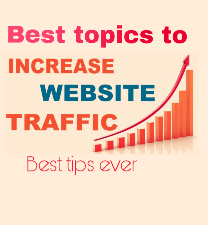 Best 12 Topics to Get More Traffic On Blog,Websites