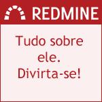 Acesse todas as postagem sobre o projeto Tudo sobre o Redmine