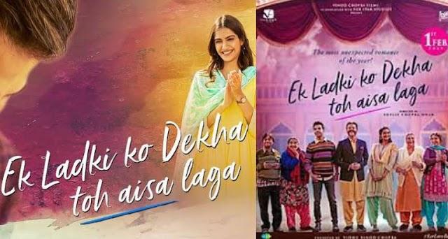 Ek ladki ko dekha toh aisa laga full movie anil kapoor, sonam kapoor film cast crew release date
